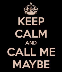 keep-calm-and-call-me