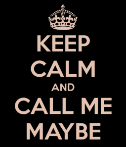 keep-calm-and-call-me